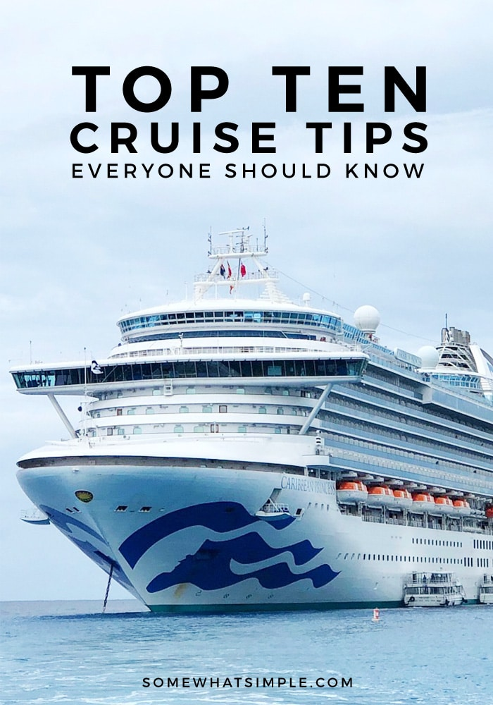 What to pack, things to do, what to reserve in advance, and more! Here are 10 helpful cruise tips that will make your cruise vacation even more unforgettable!  #cruisetips #cruise #vacation #familyvacation #travel #traveltips via @somewhatsimple
