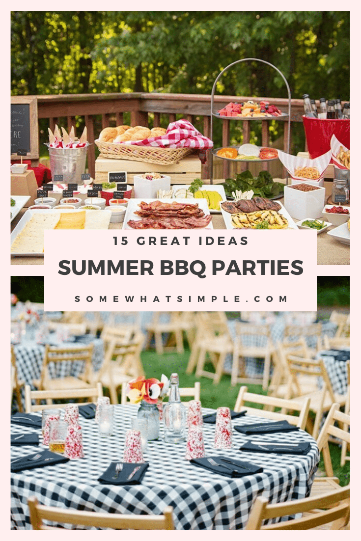 Take your grilling game to the next level with our favorite 15 Summer BBQ Party Ideas! Each one is completely unique and you will definitely be the talk of the neighborhood. #bbq #summer #summerfun #party #partyideas #bbqideas via @somewhatsimple