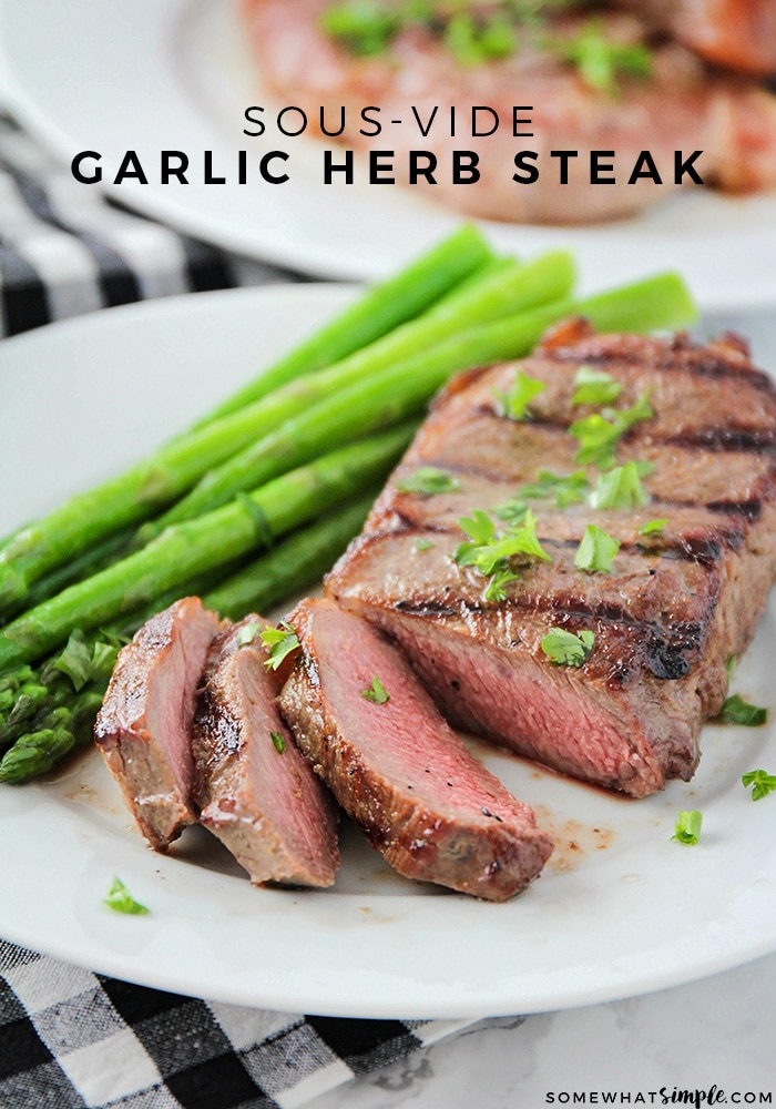 This garlic and herb sous vide steak is so tender, juicy, and flavorful. It's cooked to perfection using the sous-vide method for great results every time!