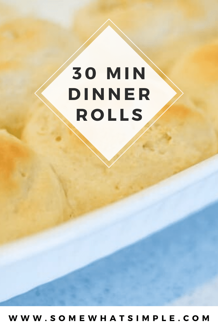 These 30 minute dinner rolls are easy to make and are ready in no time! Made from scratch, they turn out light and fluffy every time and taste incredible! #bread #easydinnerrollsrecipe #30minutedinnerrolls #quickdinnerrolls #dinnerrollsfromscratch #easybreadrecipe via @somewhatsimple