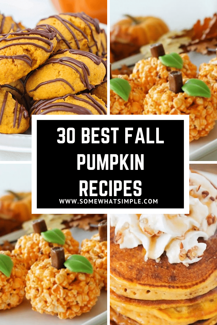 'Tis the season for pumpkin spice and everything nice! From pancakes to French toast and from cookies to dinner rolls, there's a recipe everyone will enjoy. Here are 30 recipes for fall food and drinks!#fallrecipes #pumpkinrecipes #pumpkinbreakfastrecipes #pumpkindessertrecipes #easypumpkinrecipeideas via @somewhatsimple