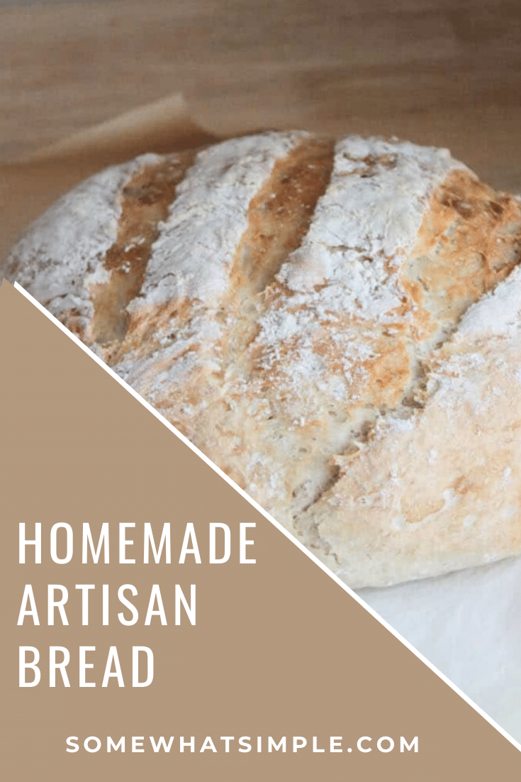 This Artisan bread recipe comes together quick and easy without all of the extra work! This recipe requires no kneading and the crust turns out better than anything you've ever had! #artisanbread #artisanbreadrecipe #nokneadartisanbread #breadrecipe #crustybreadrecipe #easyhomemadebreadrecipe via @somewhatsimple