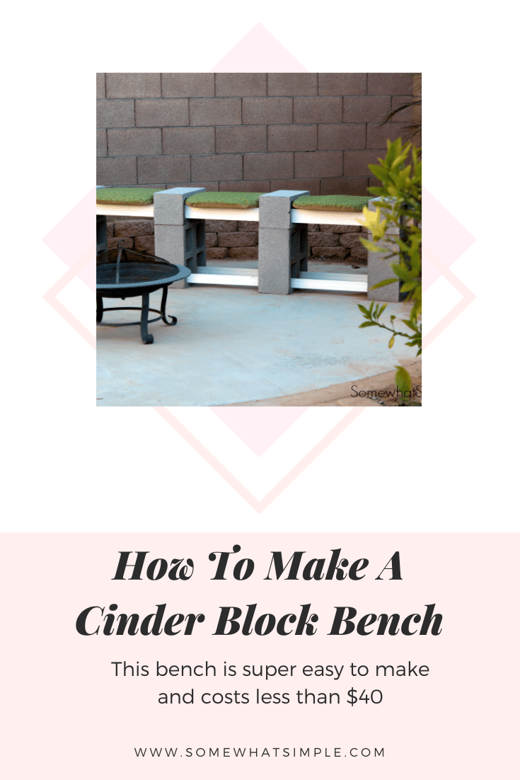 This easy tutorial will show you how to make a cinder block bench in 20 minutes for less than $30! With easy step by step instructions, you'll have it finished in no time! #cinderblockbench #diyhomedecor #easycinderblockbench #howtomakeacinderblockbench #cinderblockbenchideas via @somewhatsimple
