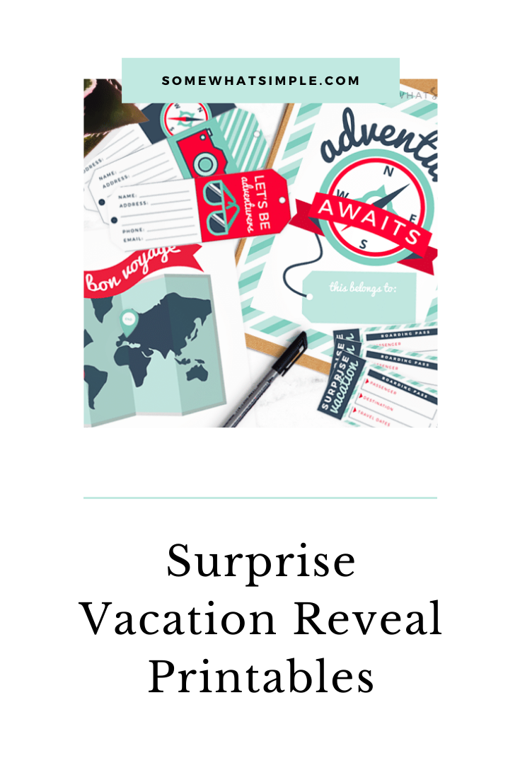 Looking to gift someone with a surprise vacation? Then we've got the perfect printables to help you make the surprise vacation reveal even more special! This easy gift idea is perfect for Christmas, a birthday, anniversary or any other special occasion. via @somewhatsimple