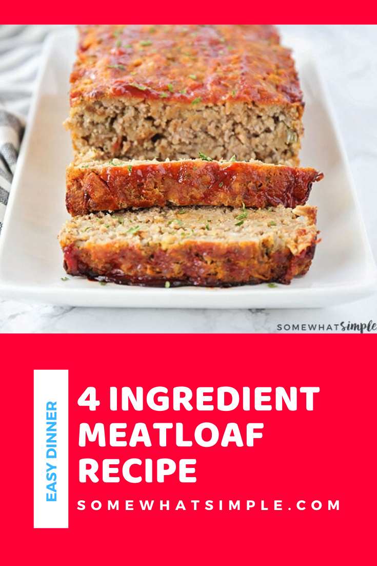 With only four ingredients, this easy meatloaf recipe is simple to make and the taste is amazing! This meatloaf recipe is and easy dinner idea that is dripping with flavor. #easydinner #dinnerrecipes #bestmeatloafrecipe #dinneridea #easymeatloafrecipe #meatloaf via @somewhatsimple