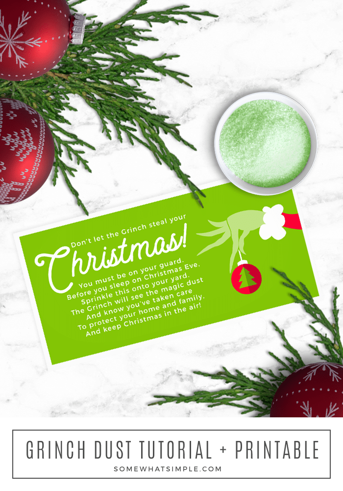 Grinch Dust Tutorial + Printable Tag Kids will love making this magical Grinch Dust! Grab our free printable tags, 2 ingredients, and you're ready to create a fun Christmas tradition! #christmas #tradition #freeprintable #freegifttag #grinch #grinchdust #kidcraft #kidactivity #holidaycraft #holidaykids #christmascraft #christmastradition via @somewhatsimple