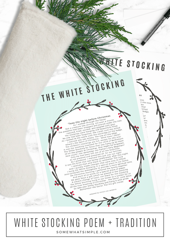 The White Stocking Christmas Poem - A Christ-Centered Christmas Eve tradition. #christmas #christmasideas #traditions #Christ #whitestockingpoem via @somewhatsimple