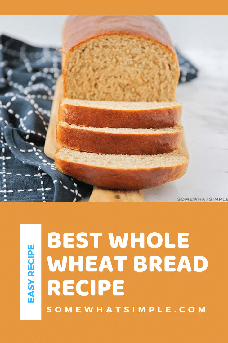 If you love gourmet bread that's easy to make and tastes amazing, this simple Whole Wheat Bread Recipe is just for you! I promise, you can't screw this recipe up. #healthywholebread #homemadebread #easywholewheatbread #homemadewheatbread #howtomakehomemadebread via @somewhatsimple