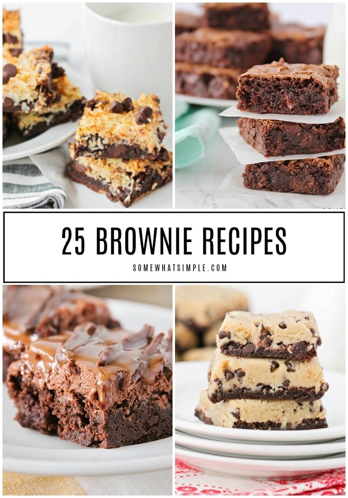 a collage of 4 pictures of different brownies. In the top left are dark chocolate coconut brownies, the top right is a stack of the best chocolate homemade brownies, the bottom left are the milky way brownies and the bottom right is a stack of the cookie dough brownies. In the middle of the image the words 25 brownie recipes is written inside a white box.