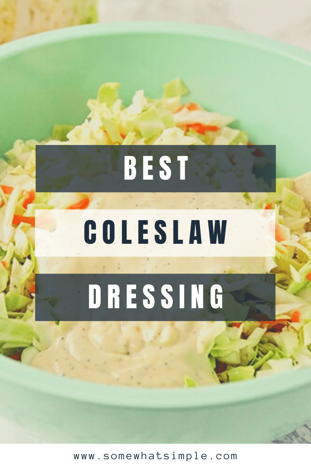 This flavorful coleslaw dressing will take your homemade coleslaw to the next level! Made with just a few easy ingredients, it's easy to put together and it tastes AMAZING! The best part is that this recipe only takes 3 minutes to make and will taste better than anything you've ever tried. via @somewhatsimple