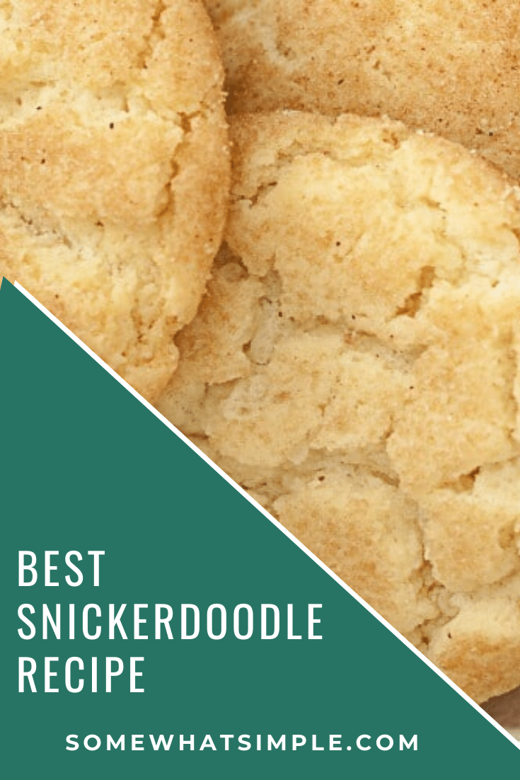 Snickerdoodles are the ultimate comfort cookie, and this snickerdoodle recipe is the best one I have EVER tried! These cookies turn out soft and chewy every time! #snickerdoodlecookies #snickerdoodles #snickerdoodlerecipe #easysnickerdoodles via @somewhatsimple