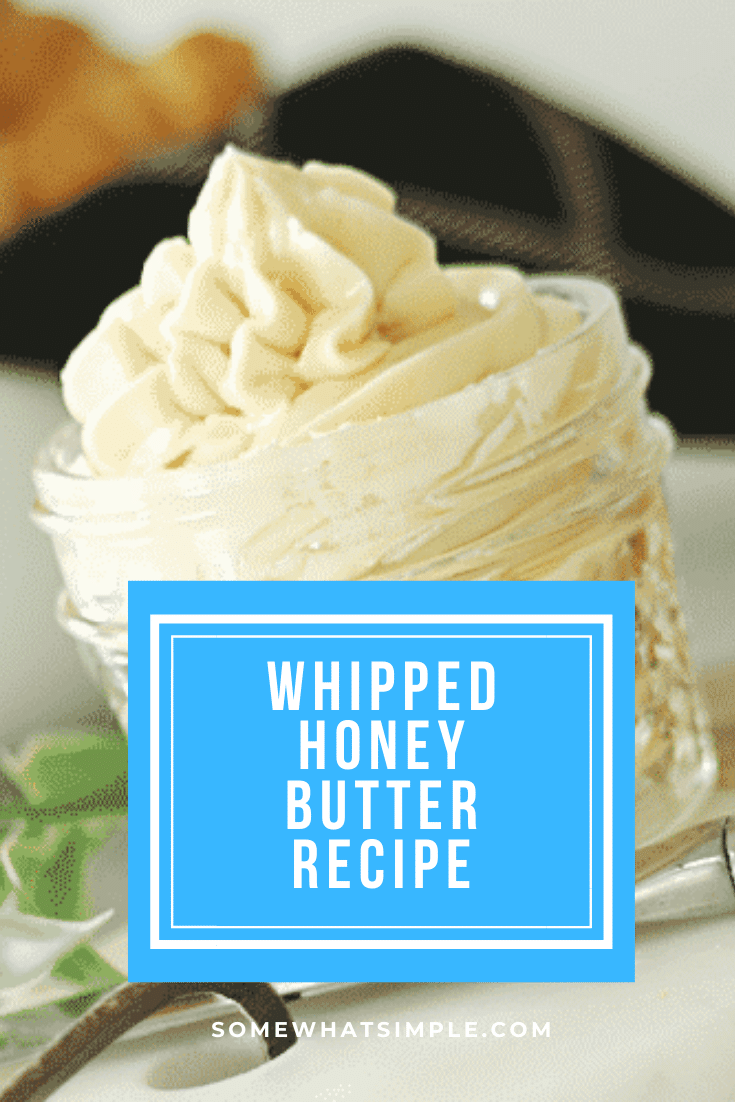 This honey butter recipe is the perfect way to spread even more goodness on foods you love!  This easy recipe is ready in just a few minutes and uses only 3 simple ingredients. Honey butter is perfect to use on your favorite bread, breakfast dish or anything else you top with butter. #butter #whippedhoneybutter #honey #honeybutter #howtomakehoneybutter via @somewhatsimple
