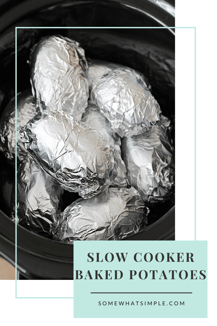 The EASIEST crock pot baked potatoes ever! This just might change the way you cook baked potatoes forever! Here is how to cook potatoes in a crock pot. #howtocookabakedpotato #crockpotbakedpotatoes #crockpotpotatoes #slowcookerbakedpotatoes #howlongtocookpotatoes via @somewhatsimple