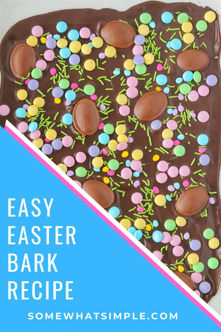 If you've never made chocolate bark before, you are in for a special treat! This Easter chocolate bark recipe is not only super easy to make, it can also be customized to match any season or holiday of the year!  I promise you'll absolutely love this fun dessert!  #chocolatebarkrecipe #easterchocolatebark #easychocolatebarkrecipe #howtomakechocolatebark #holidaychocolatebark via @somewhatsimple