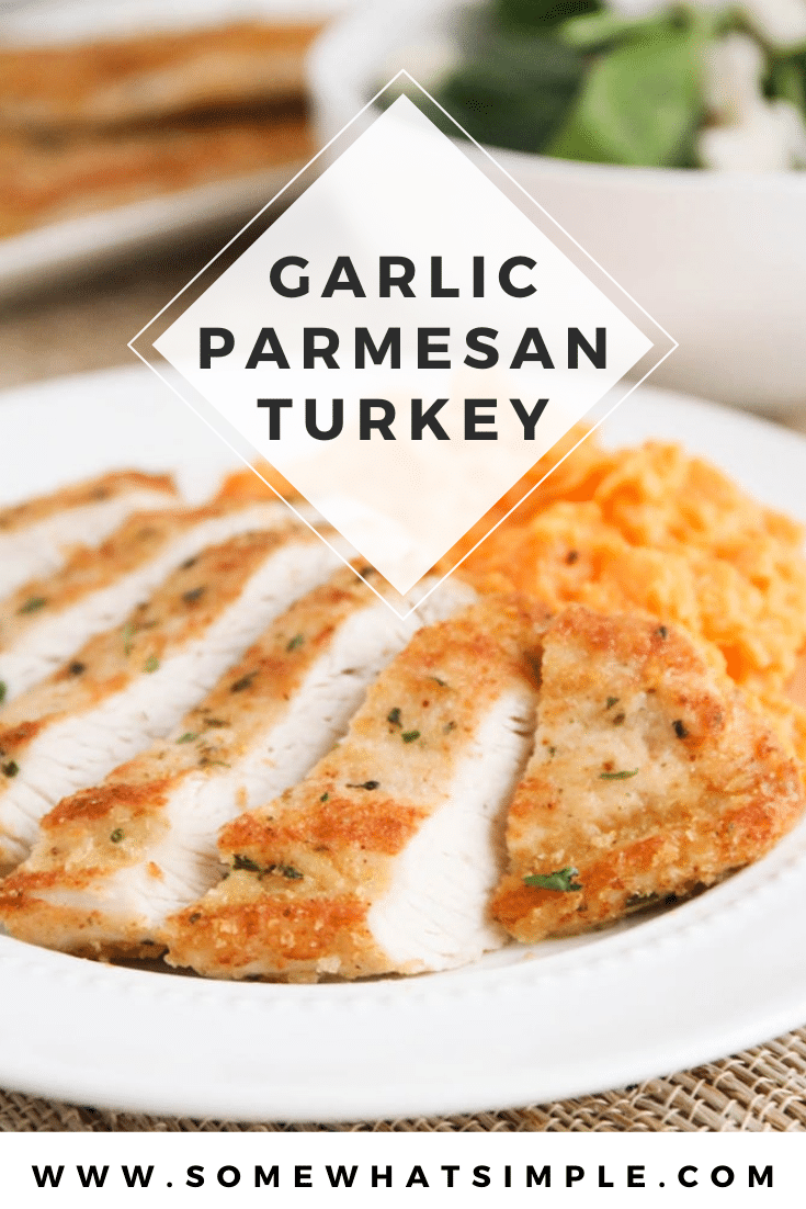 Garlic Parmesan turkey cutlets are healthy and super simple to make! Baked to perfection with a delicious crust, it's the perfect crowd-pleasing meal for a busy night! This recipe is super easy to make and a perfect way to use up any leftover turkey. via @somewhatsimple