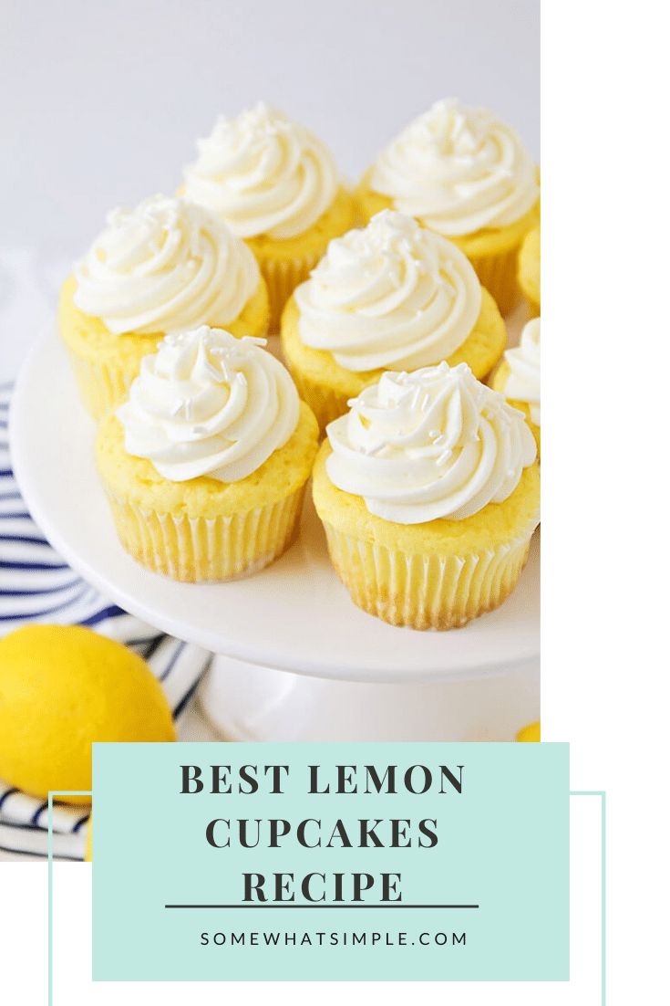 These lemon cupcakes are the best you'll ever eat!  Made with a box of cake mix, this cupcake recipe is super easy to make and they taste amazing! #lemoncupcakes #easylemoncupcakes #cakemixlemoncupcakes #lemoncupcakeswithcreamcheesefrosting #lemoncupcakerecipe via @somewhatsimple