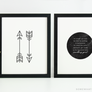 two picture frames next to each other with this free printable. One has two arrows and the other has an inspirational quote that talks about an arrow