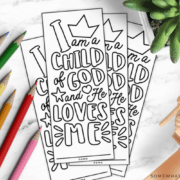 "Free printable bookmark that says ""I am a Child of God and He Loves Me"""
