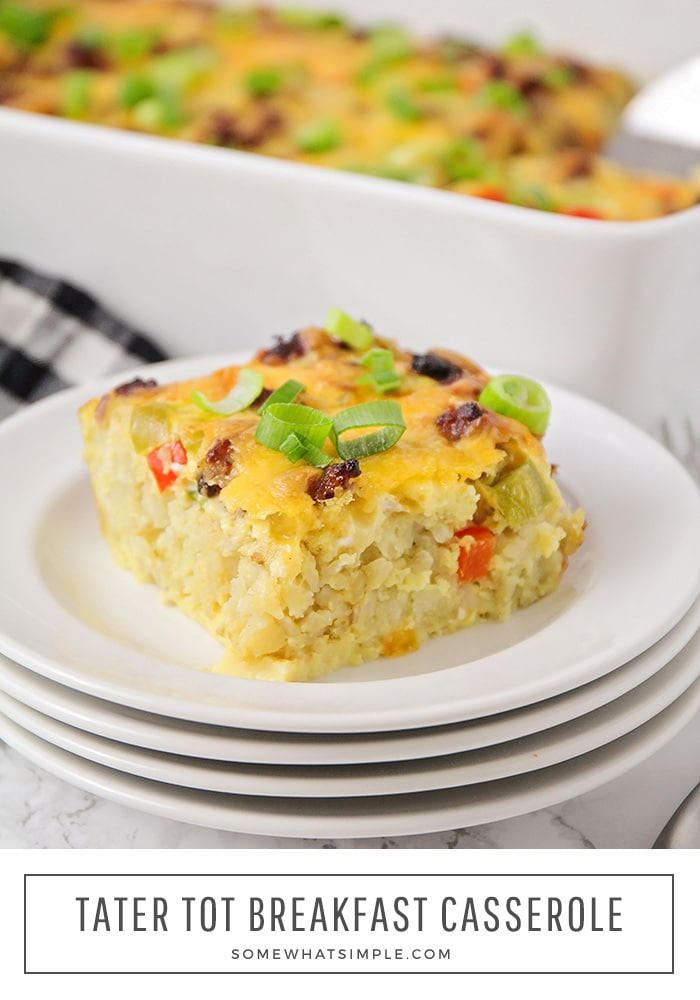This flavorful tater tot breakfast casserole is the perfect way to start the day. Loaded with sausage, vegetables and eggs, it's easy to make and so delicious! #tatertotcasserolerecipe #tatertotbreakfastcasserole #tatertotcasserolewithsausage #tatertotbaconbreaksfastcasserole #easytatertotcasserole via @somewhatsimple