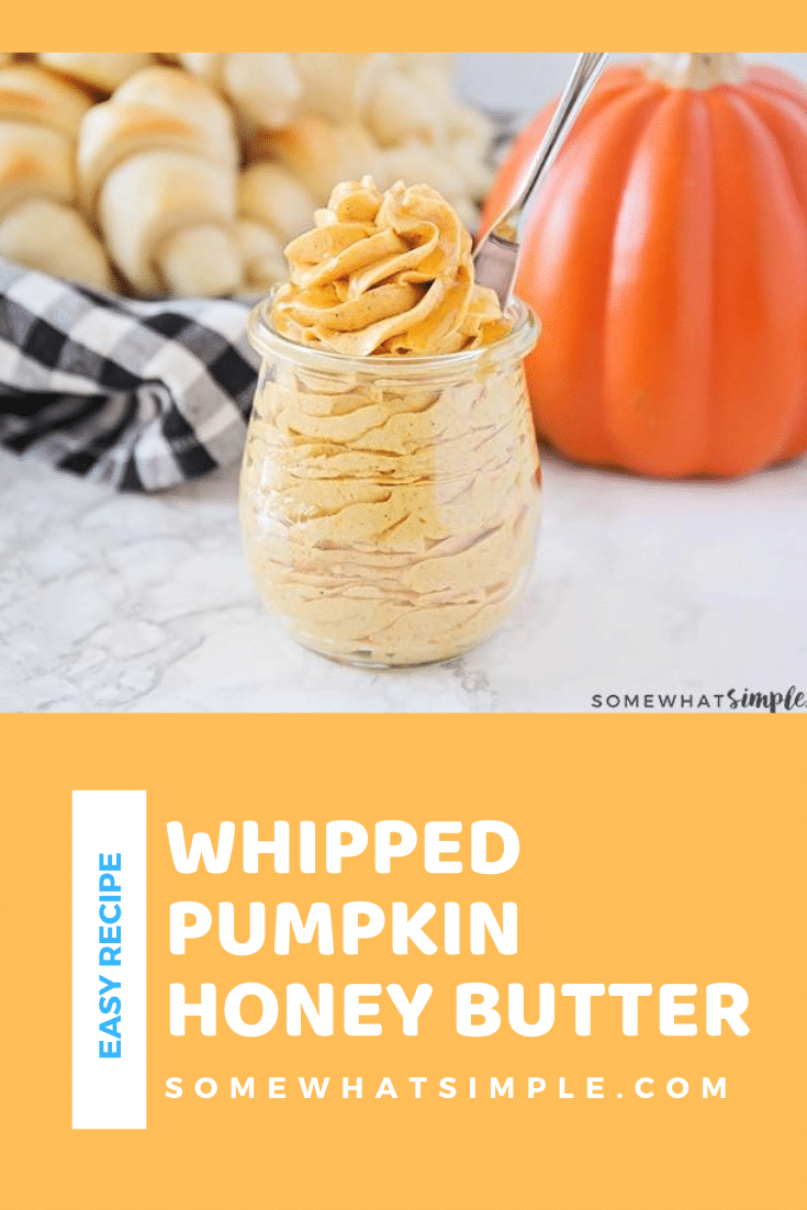 Whipped Pumpkin Honey Butter is the perfect way to spread a little bit of fall goodness on your baked goods! Made with just a few simple ingredients, this butter is so delicious you could eat it with a spoon! #pumpkinhoneybutter #pumpkinhoneybutterrecipe #howtomakewhippedpumpkinhoneybutter #easypumpkinhoneybutter #whippedpumpkinhoneybutterrecipe via @somewhatsimple