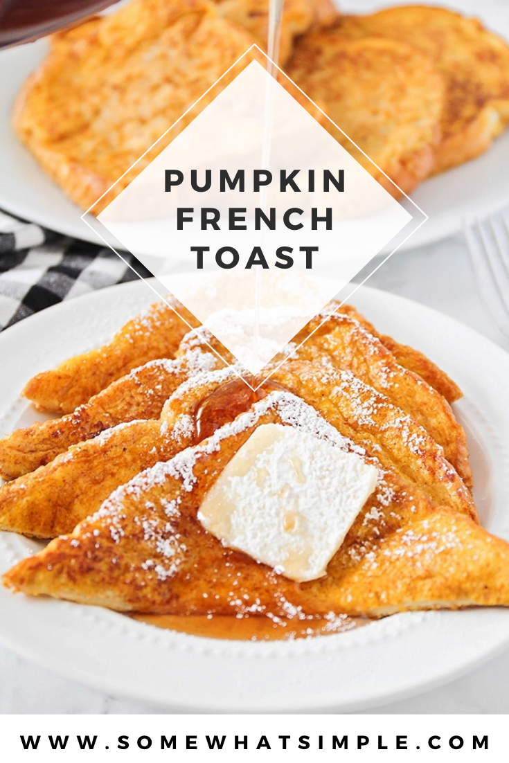 This simple and delicious pumpkin french toast is a great way to start the day! It's easy to make, and has the perfect pumpkin flavor! It's a classic breakfast recipe that you can enjoy the entire fall season. via @somewhatsimple