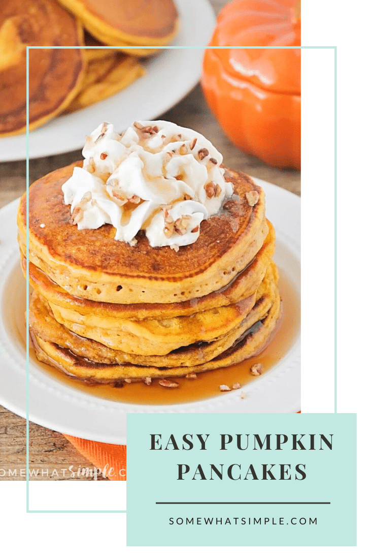 These pumpkin pancakes so light and fluffy, with the perfect pumpkin spice flavor. A delicious fall breakfast everyone will love! #pumpkinpancakes #pumpkinpancakerecipe #howtomakepumpkinpancakes #easypumpkinpancakes #pumpkinpancakesfromscratch #fallbreakfastideas via @somewhatsimple
