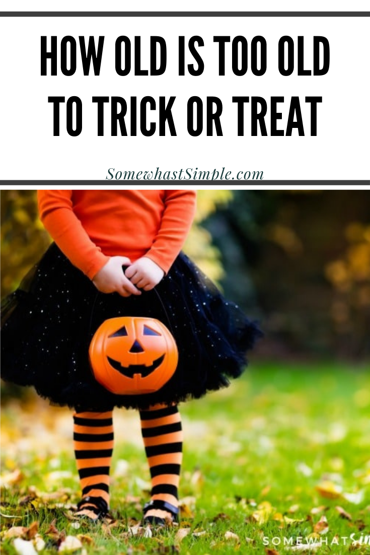 Are you not sure how old is too old to trick or treat? Whether you think there should be an age limit or not, here are a few of my thoughts and how our family answers this question. via @somewhatsimple