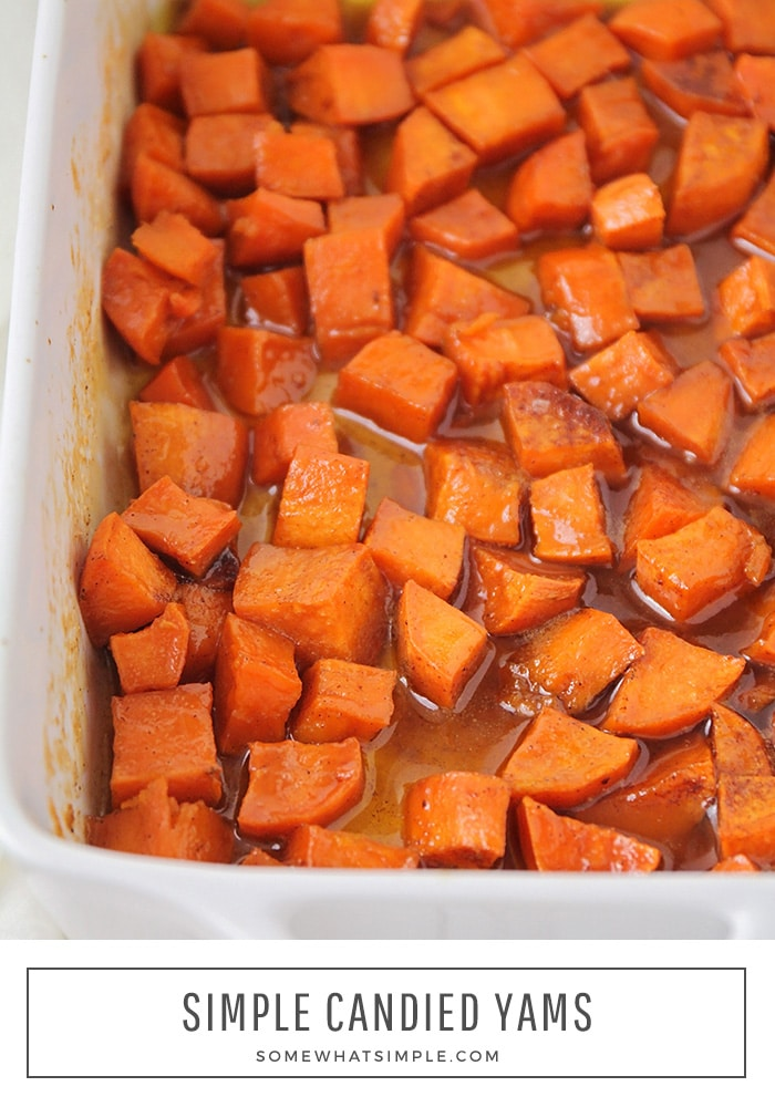 Candied yams are the perfect classic side dish for your holiday meal, or anytime throughout the year!  Made with brown sugar and cinnamon, you won't be able to resist these delicious sweet potatoes! #candiedyams #easycandiedyamsrecipe #candiedyamswithmarshmallows #brownsugarcandiedyams #candiedyamsrecipe via @somewhatsimple