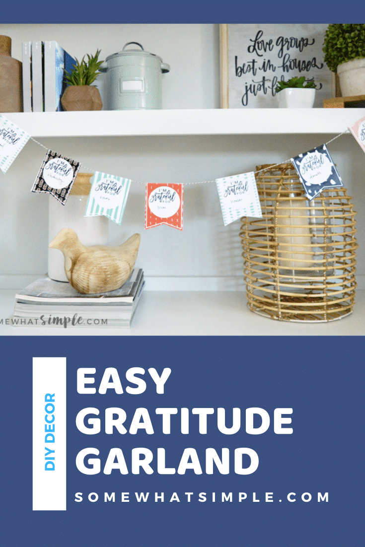 This FREE printable Gratitude Garland craft is so simple and perfect for kids of all ages! Plus, it's such a beautiful way to display all the things you're grateful for! The fun Thanksgiving DIY decor idea is a fun way to decorate for Thanksgiving. via @somewhatsimple