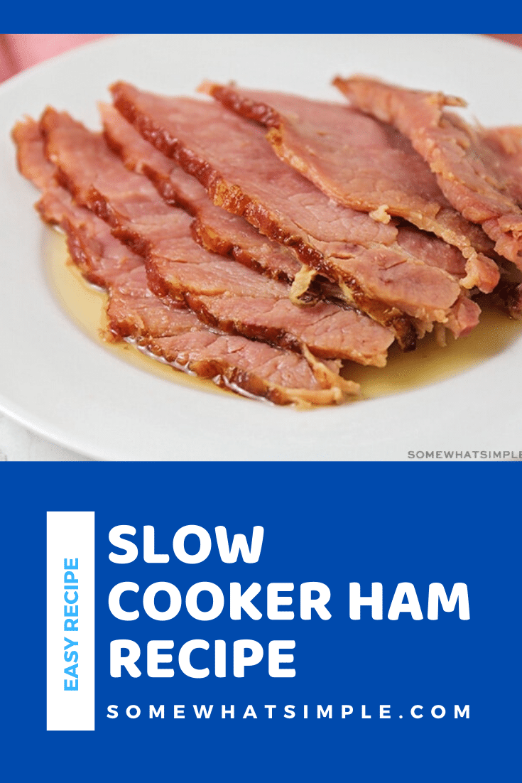 Slow cooker ham is made with just two simple ingredients and needs only takes five minutes of prep time! Topped with brown sugar, it's incredibly delicious and perfect to use for leftovers all week long! #crockpotham #slowcookerhamwithbrownsugar #howtocookhaminacrockpot #crockpothambrownsugarglaze #easyslowcookerhamrecipe via @somewhatsimple