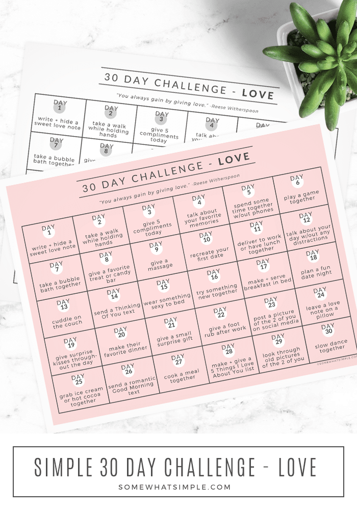 Our 30 Day Love Challenge will help you improve your relationships with those you love most in just a few minutes each day! Download and print our challenge calendar and get started today! #30daylovechallengeprintable #relationship30daychallengefreeprintable #lovechallenge #calendar #lovecalendar via @somewhatsimple
