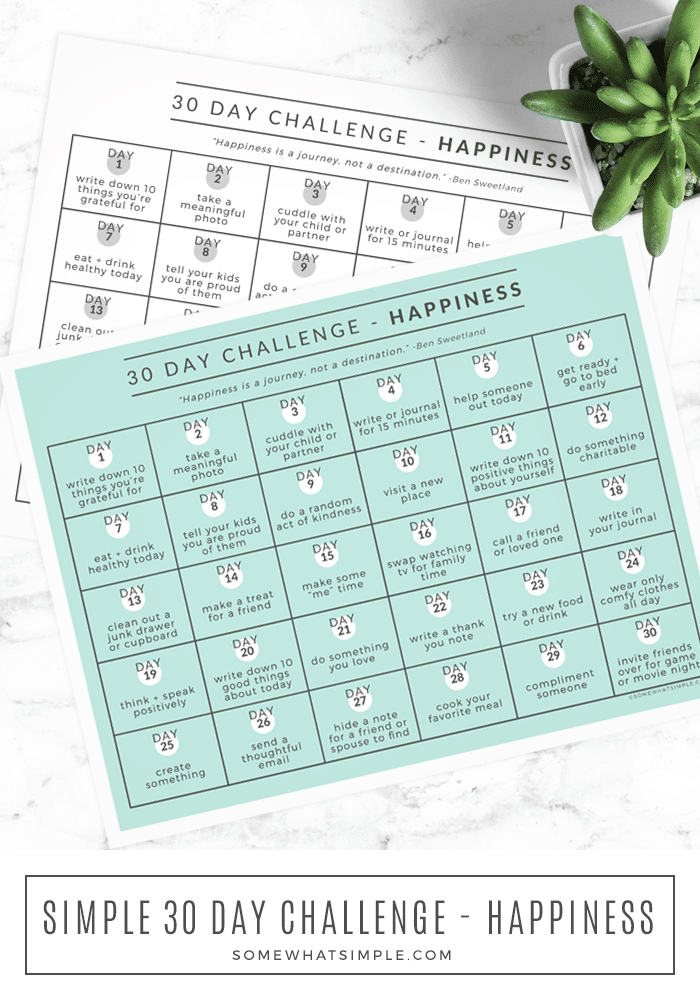 Our 30 Day Happiness Challenge outlines 1 small act of happiness to be done every day for 30 days. Each task requires just a few minutes, so download and print our challenge calendar and let's get started today! #challenge #happiness #calendar #30day via @somewhatsimple