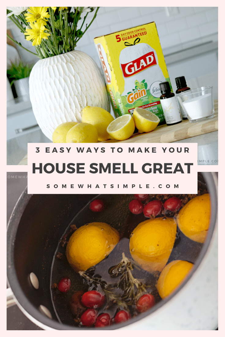 Make your home fresh and inviting with these 3 simple tips that make your house smell great! #cleaning #housetips #howtomakeyourhousesmellgood #tipsformakingyourhomesmellgood #howtomakeyourhousesmellgooddiy via @somewhatsimple