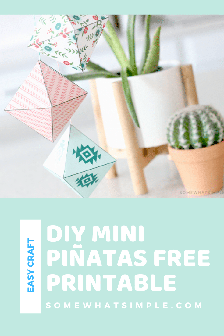 These fun mini piñatas are the finishing touch you'll need to make your next Cinco De Mayo fiesta a smashing hit! Download your free printable today and get ready for a DIY project that is simple and fun! They're easy to make and everyone will love them! #minipinatas #diyminipinatas #minipinatastemplate #partyideas #freeprintable #cincodemayo #decorations via @somewhatsimple