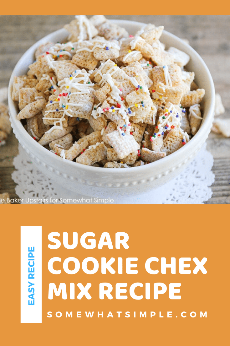This sugar cookie Chex mix recipe is a delicious twist on an old snack that you and your family will love!  All of the delicious flavors of a sugar cookie in a delicious snack mix. #sugarcookiechexmix #easychexmixrecipe #sweetchexmix #chexmixrecipes #bestchexmix via @somewhatsimple