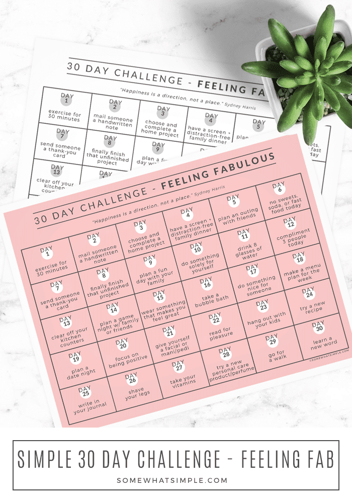 This month's 30 Day Challenge gives you one task each day to help you feel FABULOUS! Download our printable calendar and get started today! #printable #freeprintable #calendar #challenge #30daychallenge via @somewhatsimple