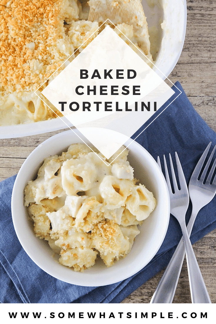 Cheesy baked tortellini is a delicious dinner that's incredibly easy to make.  This recipe is made with tender tortellini, tossed in a homemade cheese sauce and topped with tasty bread crumbs. #cheesybakedtortellini #cheesybakedtortellinirecipe #cheesybakedtortellinicasserole #bakedtortellinirecipe #howtomakebakedtortellini via @somewhatsimple