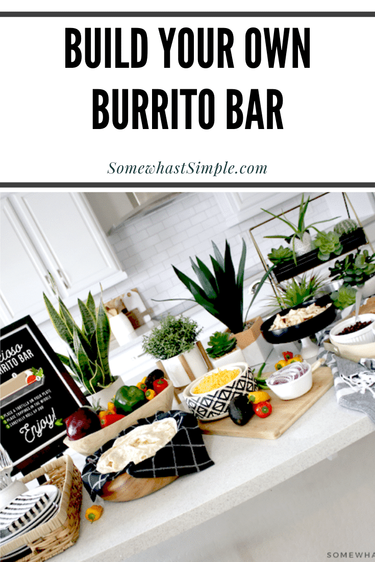 A burrito bar is a quick and easy dinner idea. Even the pickiest eater will love this meal! This guide will show you how to put it together and provide you with some inspiration and what to serve. #burritobarideas #burritobardesign #burriotbar #buildyourownburriotbar #burritobarpartyidea via @somewhatsimple