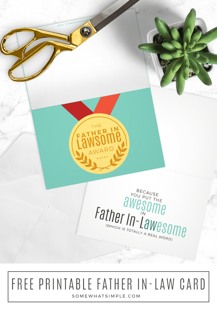 The perfect card for your Father-In-Law that is simple, thoughtful, and sure to put a smile on his face! Download and print our FREE Father's Day card from the comfort of your home and make him feel extra special in no time! #fathersday #card #freecard #printablecard #freefathersdaycard #fatherinlawcard #giftidea via @somewhatsimple