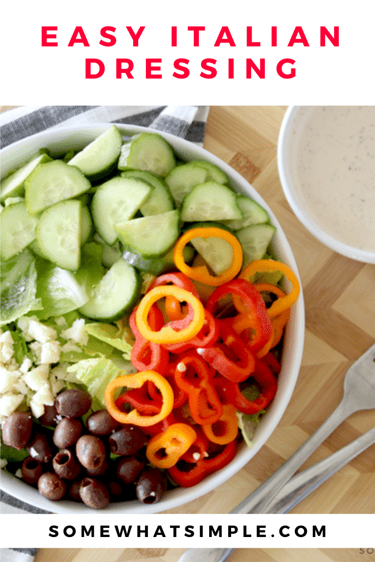 Homemade Creamy Italian Dressing will take your delicious garden salad to the next level! With only 4 ingredients, this dressing comes together in a snap, and it tastes AMAZING! #gardensalad #homemadeitaliandressing #creamyitaliandressingrecipe #easysaladdressing #italiandressingrecipe via @somewhatsimple