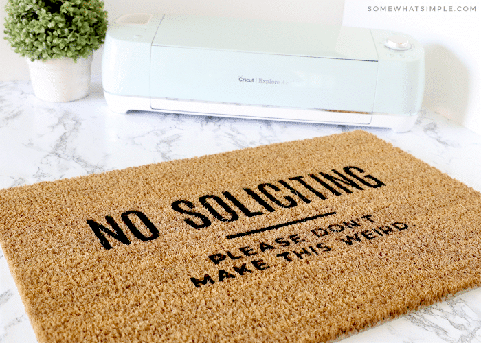 Welcome mat - no soliciting using a Cricut machine