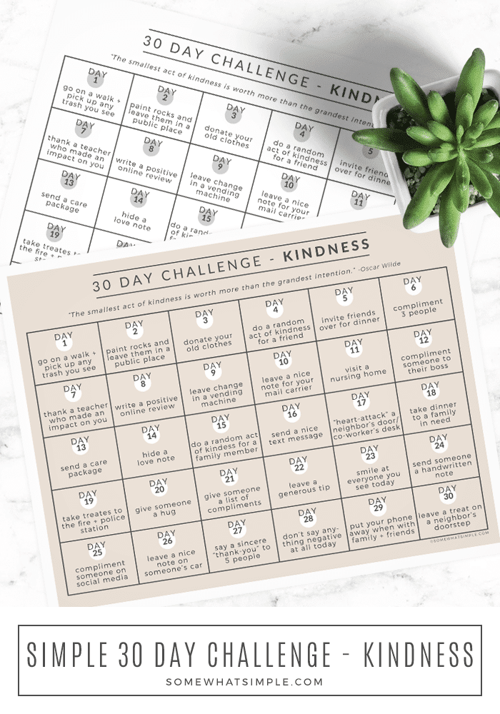 Our 30 Day Kindness Challenge gives you 1 small act of kindness to do every day for an entire month. Each thoughtful task requires just a few minutes, so print our free challenge calendar and let's get started today! #kindness #challenge #30day #calendar via @somewhatsimple