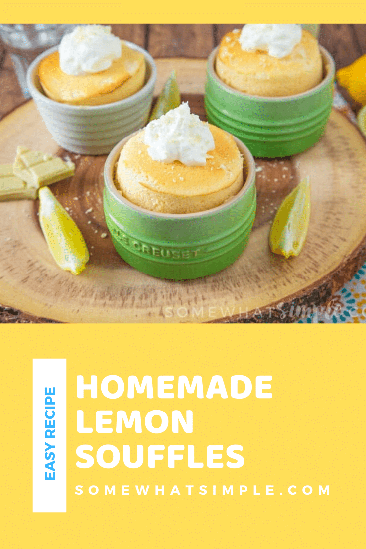 Lemon souffles are light and fluffy and make the perfect individually portioned desserts! Made with the perfect amount of lemon flavor, they're the perfect summer treat. #lemonsouffles #howtomakelemonsouffles #easysoufflerecipe #summerdessert #lemondessert via @somewhatsimple