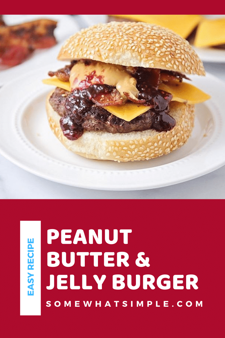 These peanut butter and jelly bacon cheeseburgers are over-the-top delicious and so easy to make! They're a fun twist on a basic burger! #BBQ #burger #bacon #PBJ #grilling via @somewhatsimple