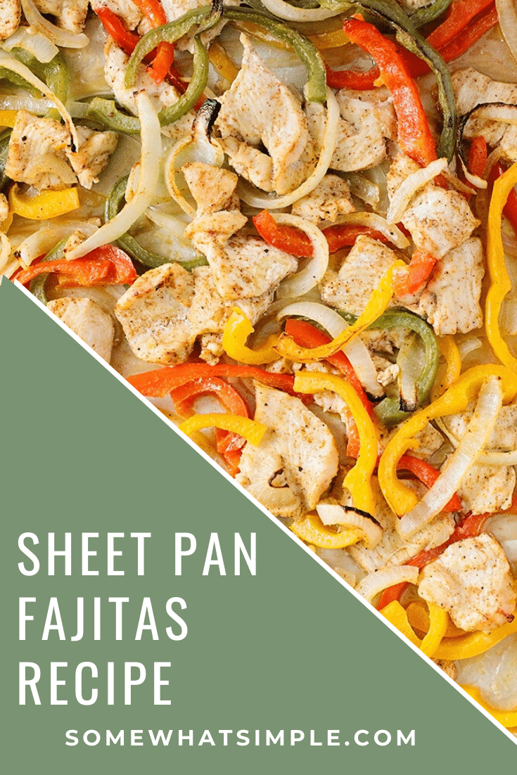 Sheet pan chicken fajitas are a healthy and delicious dinner recipe! They're made with fresh vegetables,chicken that are seasoned to perfection. Plus, you only need to use one pan so clean up is easy. #sheetpanfajitas #easyfajitarecipe #ovenbakedfajitas #healthydinner #easymexicanrecipe via @somewhatsimple