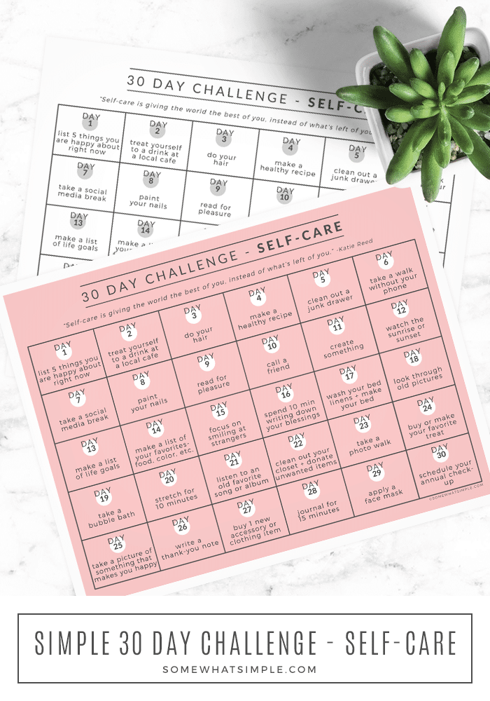 This month's 30 Day Challenge is all about SELF CARE! We're outlining one task each day to help you feel good and improve your overall wellness! Download our printable calendar and get started today! #selfcare #challenge #30daychallenge #calendar #printable via @somewhatsimple