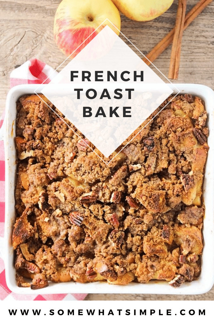 This delicious apple cinnamon french toast bake is the perfect fall breakfast. Filled with juicy apples and topped with a sweet cinnamon streusel, it's perfect for a special occasion! #easyfrenchtoastbake #overnightfrenchtoastbake #frenchtoastbake #frenchtoastbakerecipe #fallbreakfastrecipe via @somewhatsimple