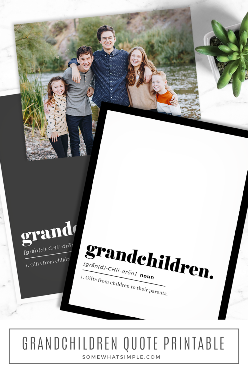 """free printable """"grandkids"""" quote in a frame with a picture of the grandkids"""