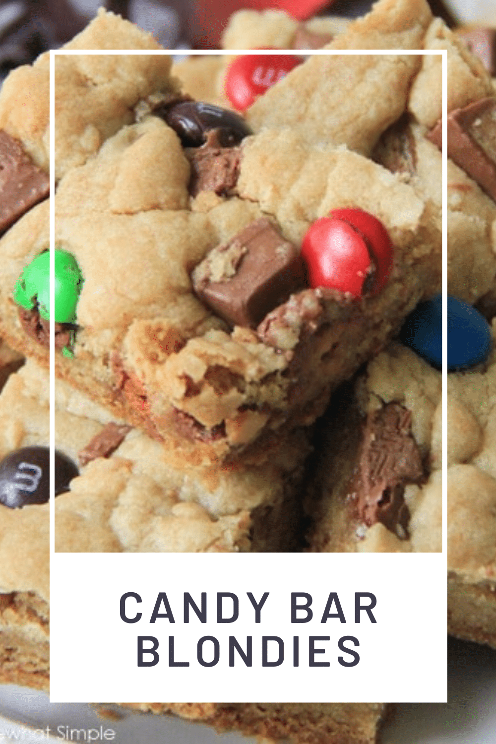 Candy bar blondies are a delicious twist on a family-favorite dessert. Throw in pieces of your favorite candy to make these blondies and you won't be able to resist them. These blondies brownies are so easy, they don't even require you to use a mixer! via @somewhatsimple