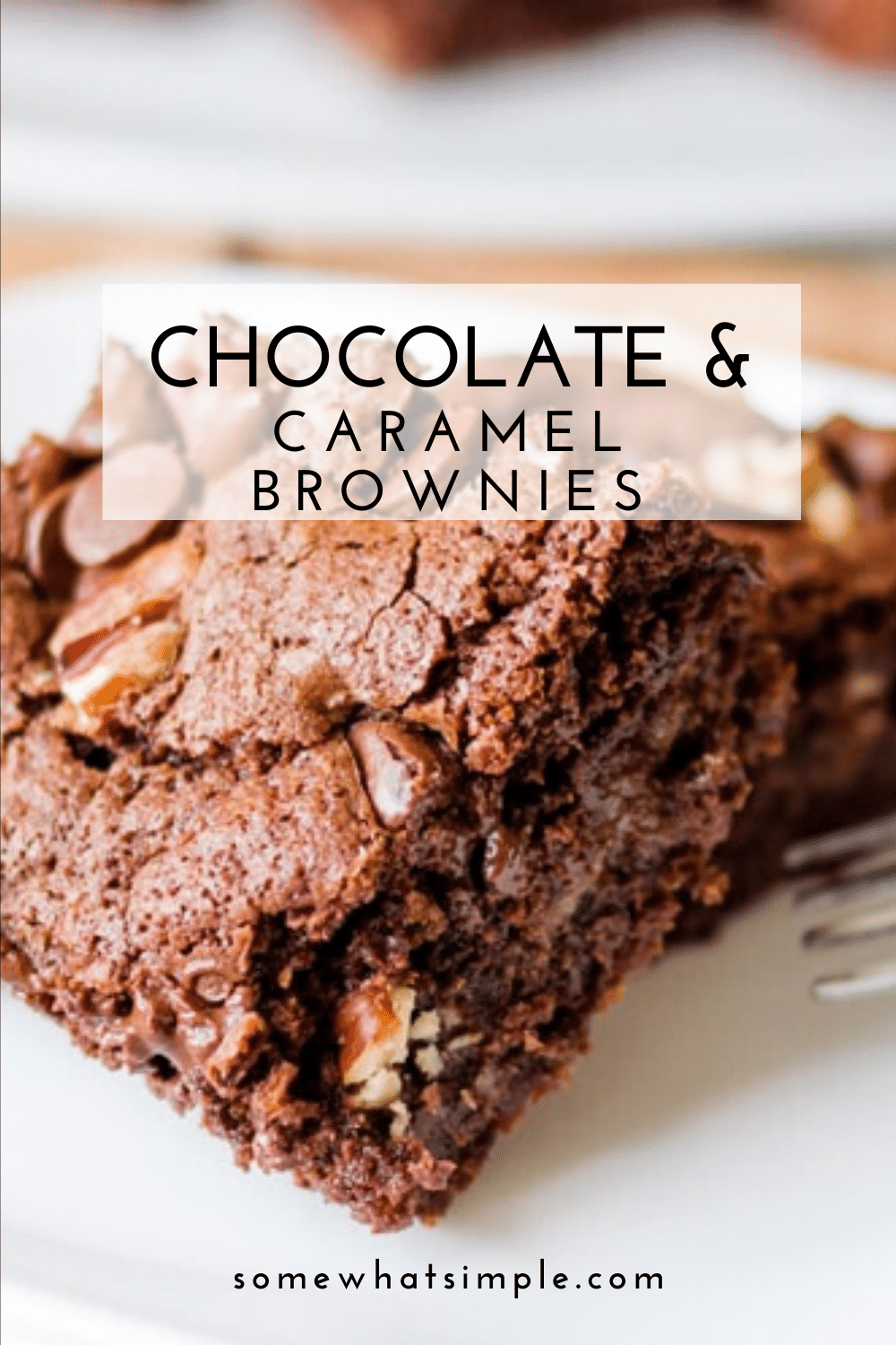 Chocolate and caramel brownies are a match made in heaven. Add pecans and you have unbeatable brownie recipe that are perfect for any occasion! These homemade brownies are made from scratch, so you know they're good. Plus, this recipe is so easy to make too! via @somewhatsimple